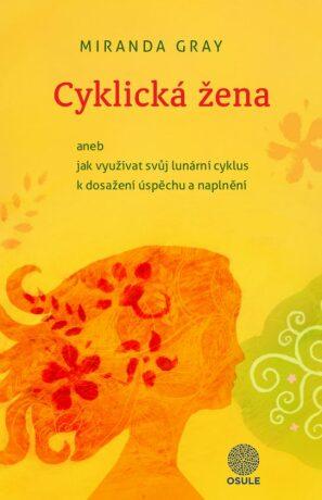 Cyklická žena - Miranda Gray - e-kniha