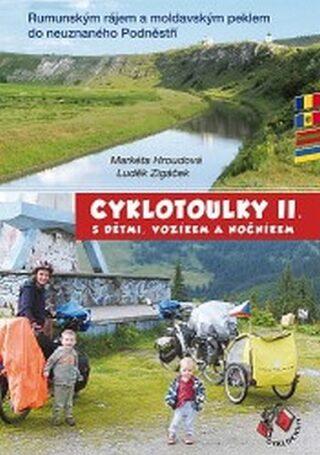 Cyklotoulky s dětmi, vozíkem a nočníkem II. - Hroudová Markéta, Zigáček Luděk