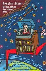 Dlouhý, temný čas svačiny duše - Douglas Adams