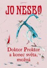 Doktor Proktor a konec světa, možná - Jo Nesbø