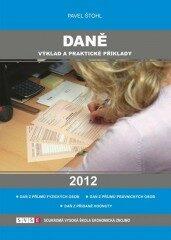 Daně - výklad a praktické příklady 2012 - Pavel Štohl