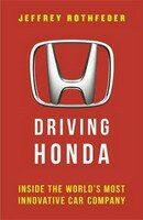 Driving Honda - Jeffrey Rothfeder