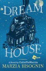 Dream House - Marcia Bisognin
