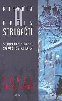 Ďábel mezi lidmi - Arkadij a Boris Strugačtí