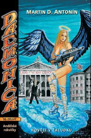 Daemonica 2 - Hovězí v žaludku - Andělské rakvičky - Martin D. Antonín