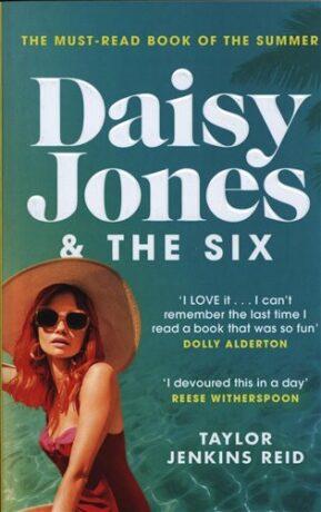 Daisy Jones & The Six - Taylor Jenkins Reidová