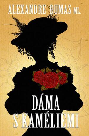 Dáma s kaméliemi - Alexandre Dumas ml.