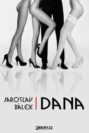 Dana - Jaroslav Bálek