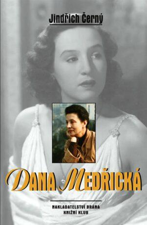 Dana Medřická - Jindřich Černý