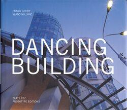 Dancing Building - Frank Gehry, Vlado Milunič