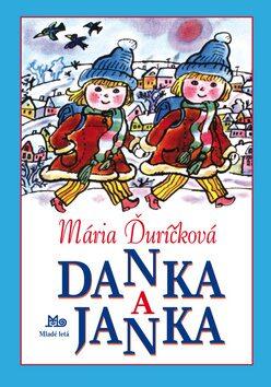 Danka a Janka - Mária Ďuríčková, Božena Plocháňová