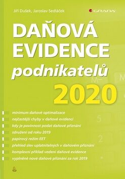 Daňová evidence podnikatelů 2020 - Jaroslav Sedláček, Jiří Dušek
