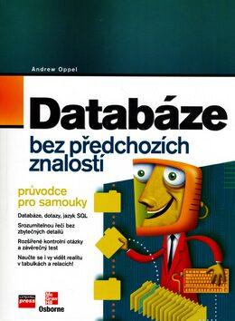 Databáze bez předchozích znalostí - Andy Oppel