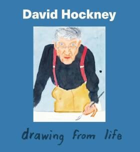 David Hockney: Drawing from Life - Sarah Howgate, Isabel Seligman