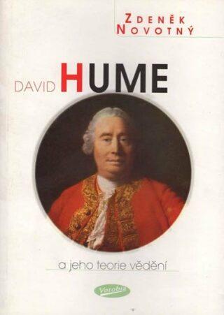 David Hume a jeho teorie vědění - Zdeněk Novotný