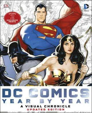 DC Comics Year by Year A Visual Chronicle: A Visual History - Kolektiv