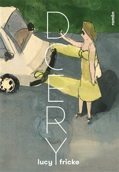 Dcery - Lucy Fricke