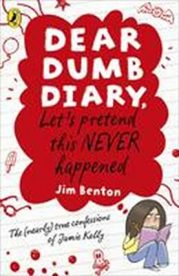Dear Dumb Diary: Let´s Pretend This Never Happened - Jim Benton