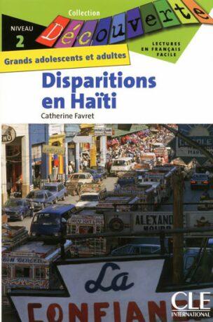 Découverte 2 Adultes: Disparitions en Haiti - Livre - Catherine Favret