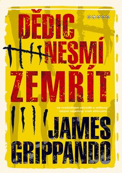 Dědic nesmí zemřít - James Grippando
