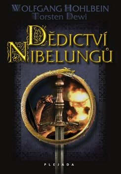 Dědictví Nibelungů - Wolfgang Hohlbein, Torsten Dewi