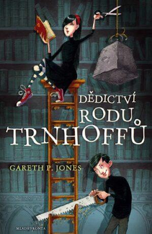 Dědictví rodu Trnhoffů - Gareth P. Jones