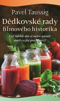 Dědkovské rady filmového historika - Pavel Taussig