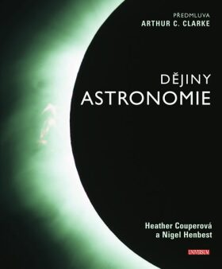 Dějiny astronomie - Arthur C. Clarke, Heather Couperová