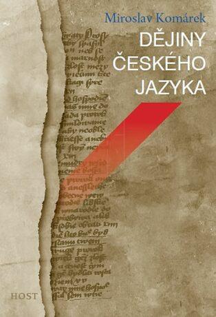 Dějiny českého jazyka - Komárek Miroslav
