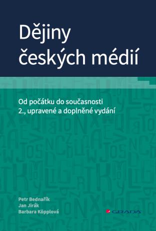 Dějiny českých médií - Kolektiv