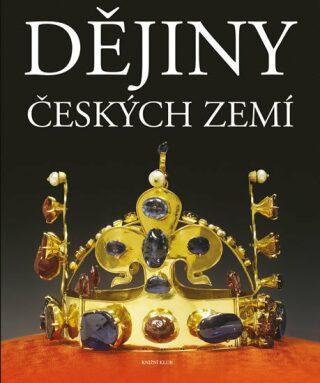 Dějiny českých zemí - kolektiv autorů