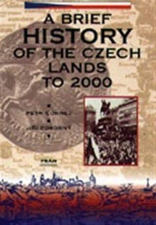 Dějiny českých zemí / A Brief History of Czech Lands - Petr Čornej, Jiří Pokorný