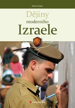 Dějiny moderního Izraele - Marek Čejka