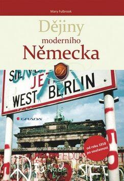 Dějiny moderního Německa - Mary Fulbrook
