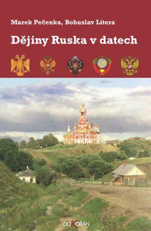 Dějiny Ruska v datech - Bohuslav Litera, Marek Pečenka