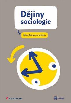 Dějiny sociologie - Petrusek Milan