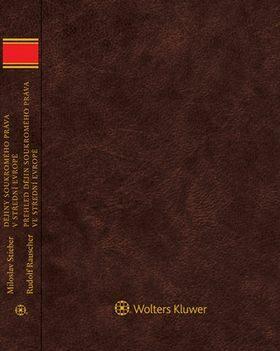 Dějiny soukromého práva v střední Evropě - Miloslav Stieber, Rudolf Rauscher