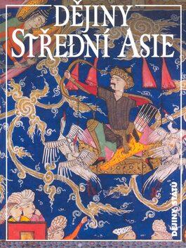 Dějiny Střední Asie - Jean Paul Roux