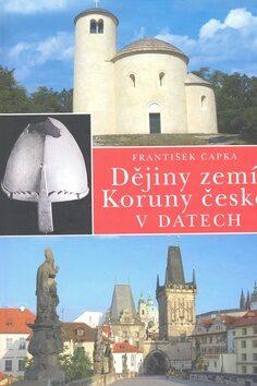 Dějiny zemí Koruny české v datech - František Čapka