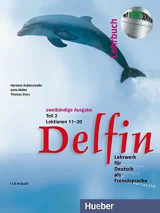Delfin: Lehrbuch Teil 2 (Lektionen 11-20) mit Audio CD