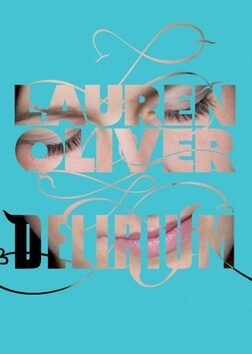 Delirium - Lauren Oliverová