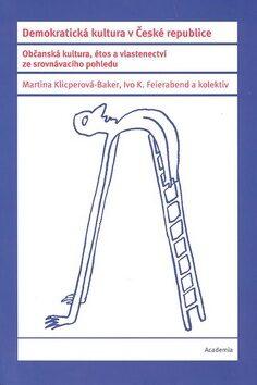 Demokratická kultura v České republice - Martina Klicperová-Baker