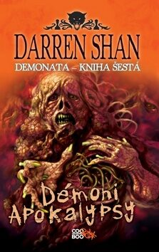 Demonata Démoni apokalypsy - Darren Shan