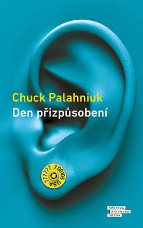 Den přizpůsobení - Chuck Palahniuk