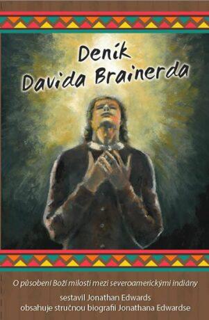 Deník Davida Brainerda - Edwards Jonathan