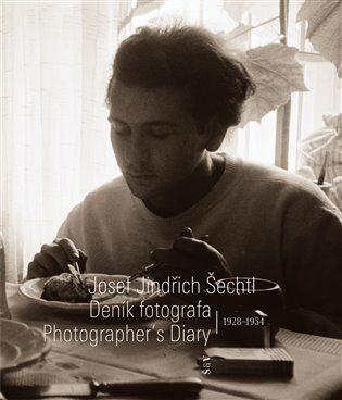 Deník fotografa 1928—1954 - Josef Moucha, Josef Jindřich Šechtl