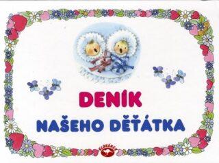 Deník našeho děťátka - Edita Plicková