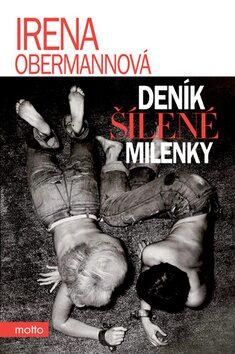 Deník šílené milenky - Irena Obermannová