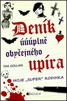 Deník úúúplně obyčejného upíra - Tim Collins