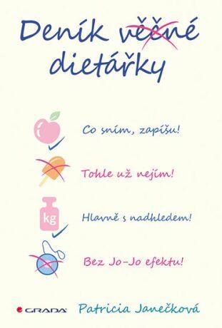 Deník věčné dietářky - Patricia Janečková